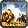 3D疯狂赛车自行车无限纸币破解版(3D Madness Bike Racing) v1.0