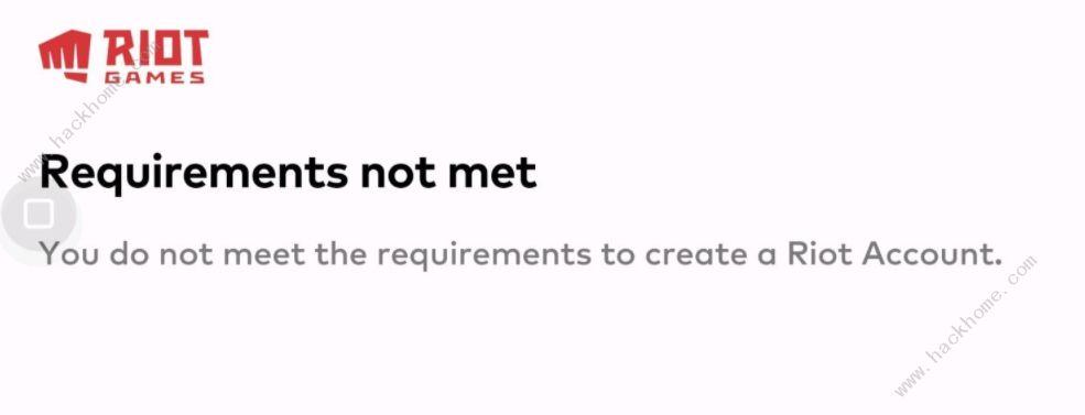 英雄联盟手游You do not meet the requirements to create a Riot Account什么意思 LOL手游错误代码意思详解[多图]图片1