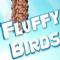 《我想要飞的更远/Fluffy vs Flappy birds》无限金币存档 V1.0 IPhone/Ipad版